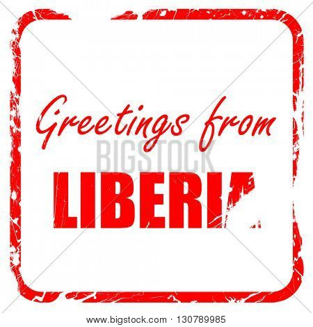 Greetings from liberia, red rubber stamp with grunge edges
