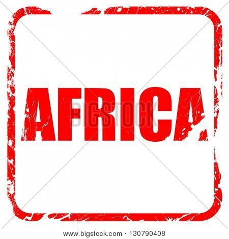 africa, red rubber stamp with grunge edges