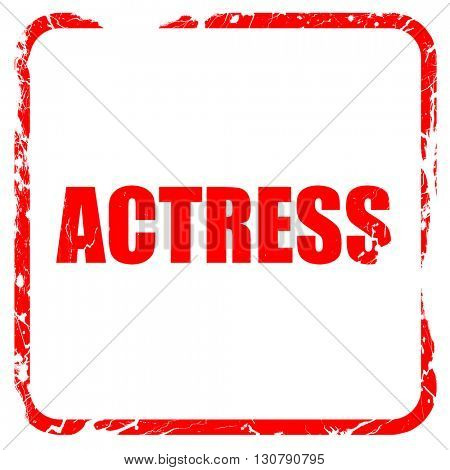 actress, red rubber stamp with grunge edges