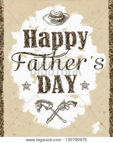 Happy father's day greeting card. Holiday card with isolated graphic elements and text in vintage style. Hatching drawn with pen and ink. Grunge background.