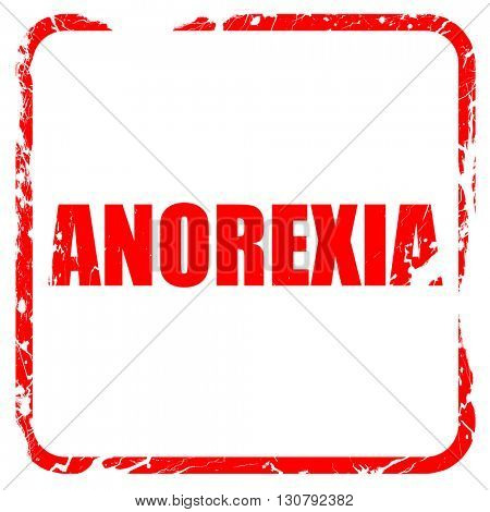 anorexia, red rubber stamp with grunge edges