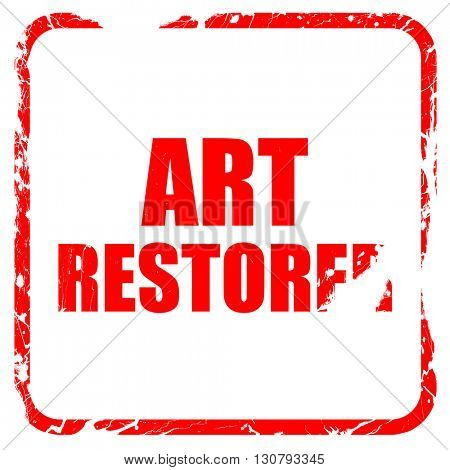 art restorer, red rubber stamp with grunge edges