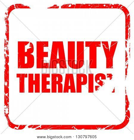 beauty therapist, red rubber stamp with grunge edges