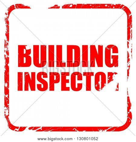 building inspector, red rubber stamp with grunge edges