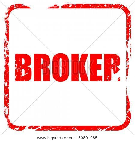 broker, red rubber stamp with grunge edges