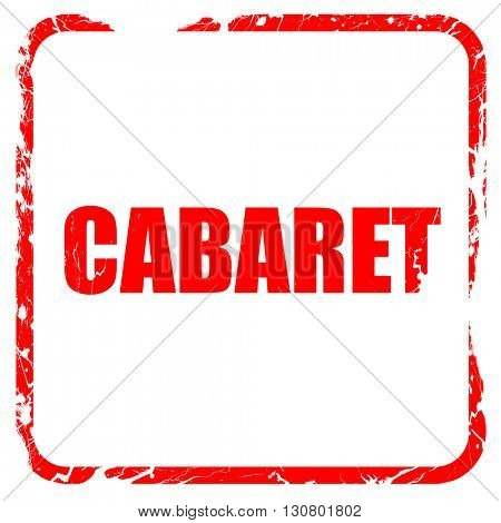 cabaret, red rubber stamp with grunge edges