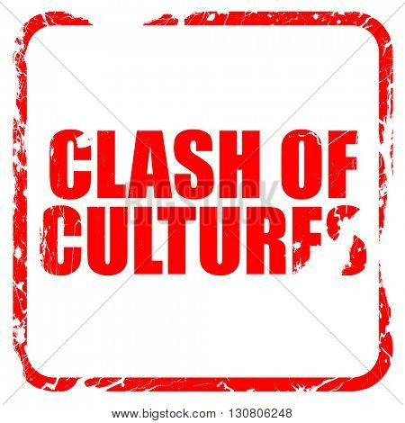 clash of cultures, red rubber stamp with grunge edges