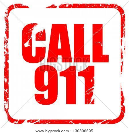 call 911, red rubber stamp with grunge edges