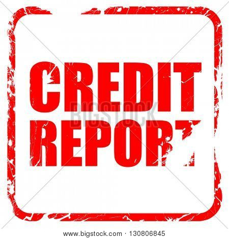 credit report, red rubber stamp with grunge edges