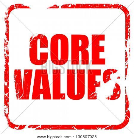 core values, red rubber stamp with grunge edges