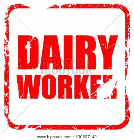 dairy worker, red rubber stamp with grunge edges