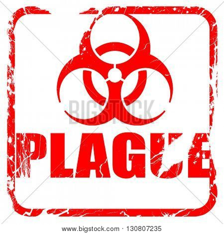 Plague concept background, red rubber stamp with grunge edges