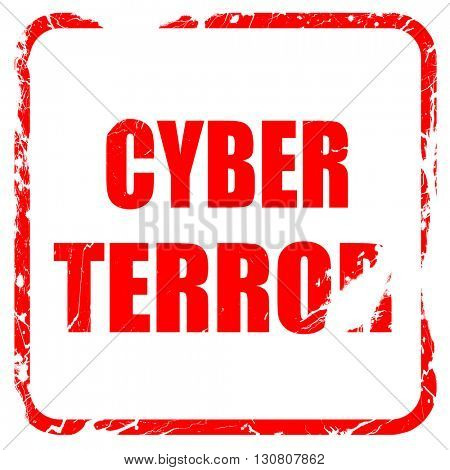 Cyber terror background, red rubber stamp with grunge edges