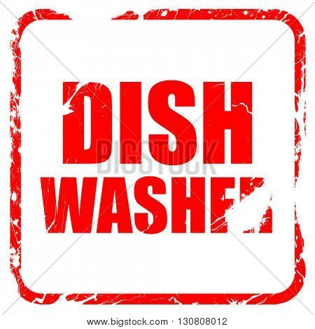 dish washer, red rubber stamp with grunge edges