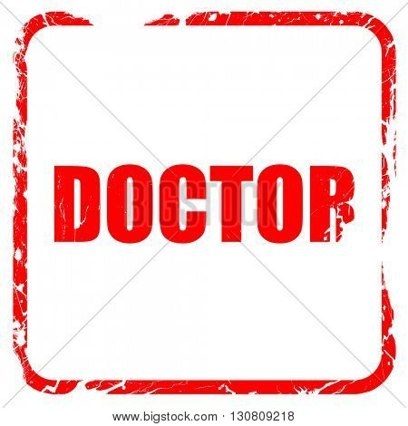 doctor, red rubber stamp with grunge edges
