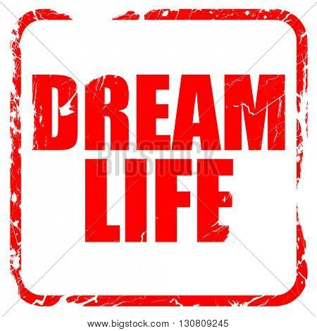 dream life, red rubber stamp with grunge edges