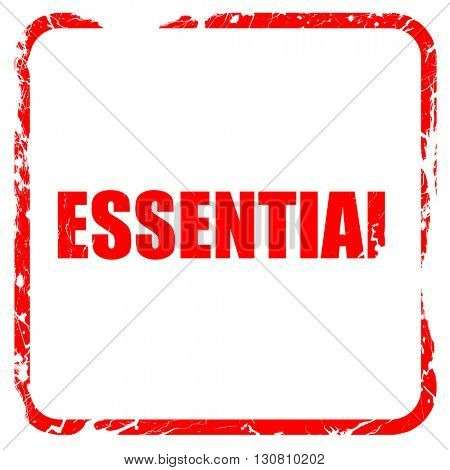 essential, red rubber stamp with grunge edges