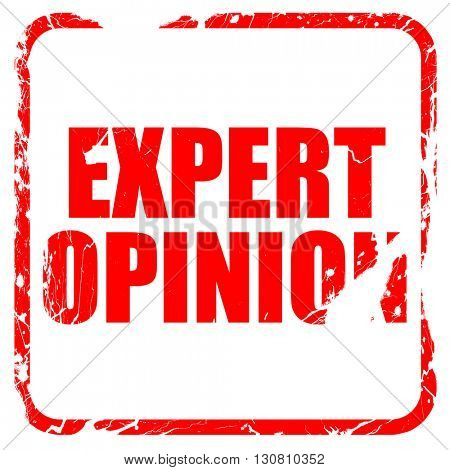 expert opinion, red rubber stamp with grunge edges