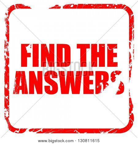 find the answers, red rubber stamp with grunge edges