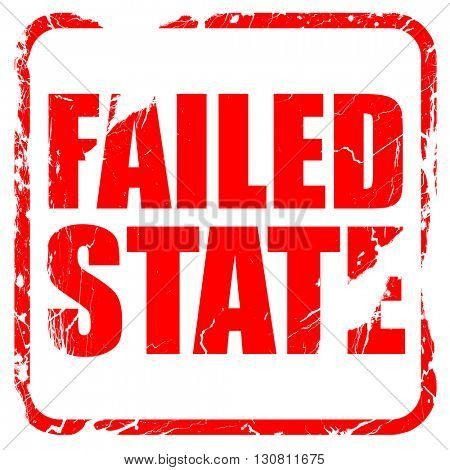 failed state, red rubber stamp with grunge edges