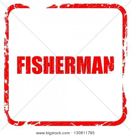 fisherman, red rubber stamp with grunge edges