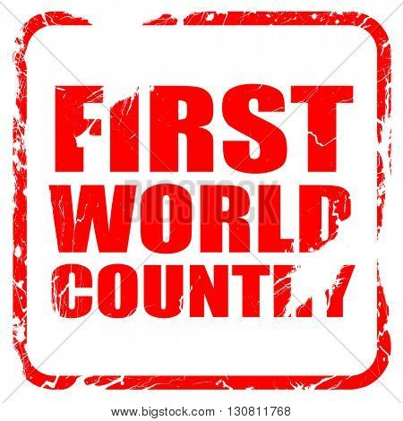 first world country, red rubber stamp with grunge edges