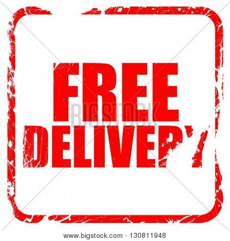 free delivery, red rubber stamp with grunge edges