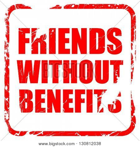 friends without benefits, red rubber stamp with grunge edges