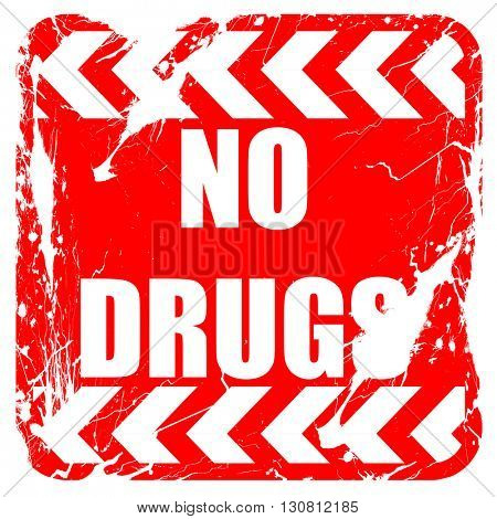 No drugs sign, red rubber stamp with grunge edges