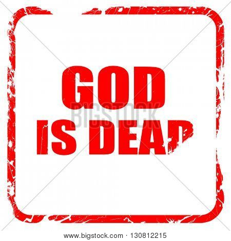 god is dead, red rubber stamp with grunge edges