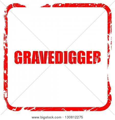 gravedigger, red rubber stamp with grunge edges