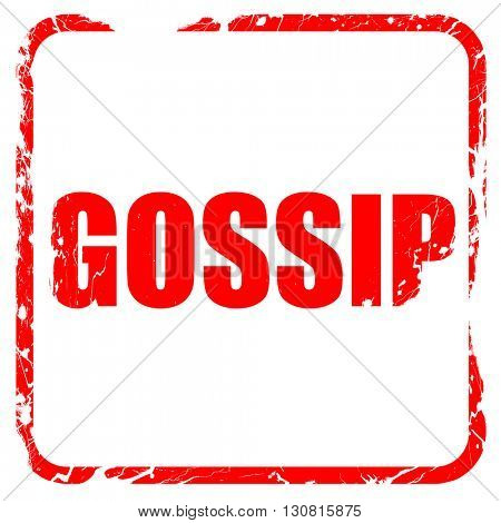 gossip, red rubber stamp with grunge edges