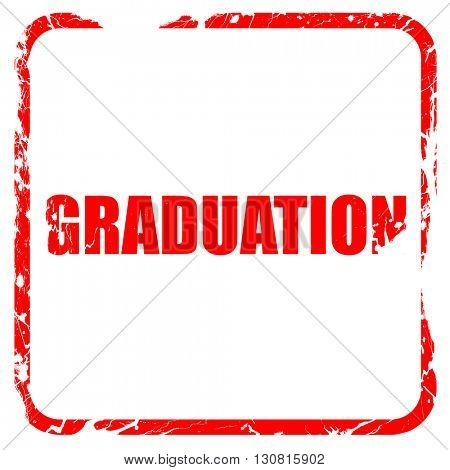 graduation, red rubber stamp with grunge edges