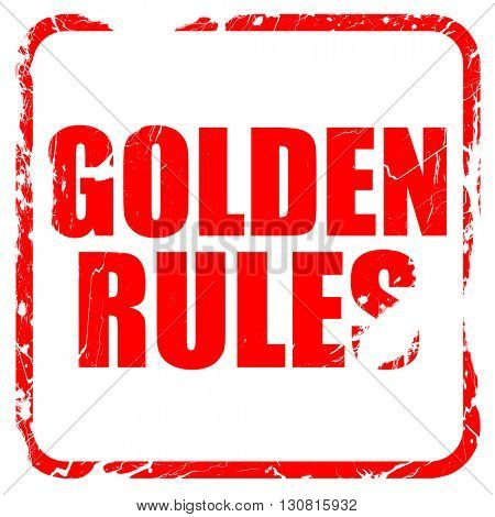 golden rules, red rubber stamp with grunge edges