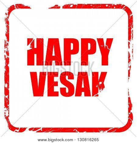 happy vesak, red rubber stamp with grunge edges
