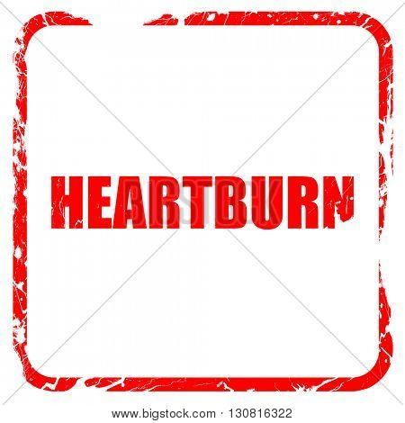 heartburn, red rubber stamp with grunge edges