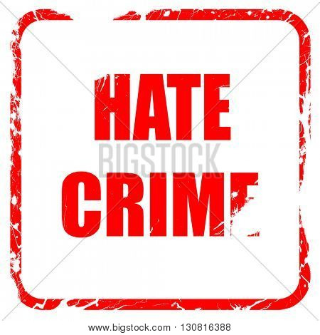 Hate crime background, red rubber stamp with grunge edges