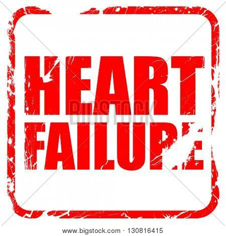 heart failure, red rubber stamp with grunge edges