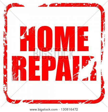 home repair, red rubber stamp with grunge edges