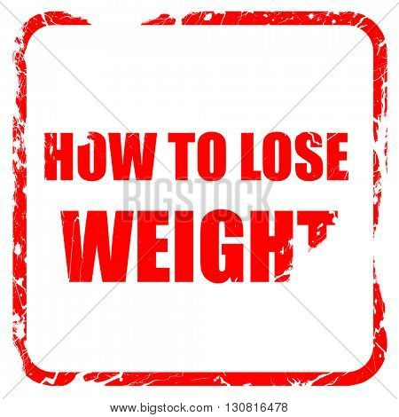 how to lose weight, red rubber stamp with grunge edges