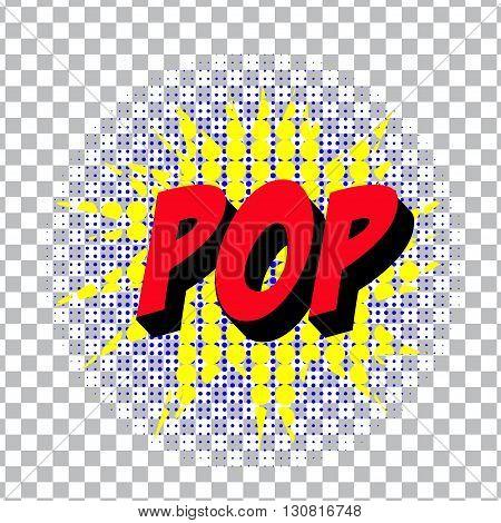 retro cartoon explosion pop art comic pop symbol. Vector EPS
