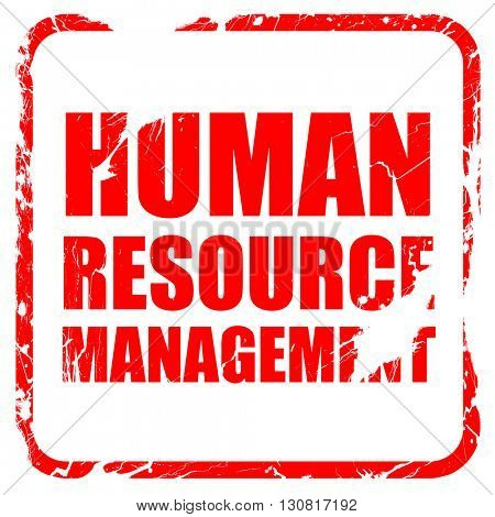 human resource management, red rubber stamp with grunge edges
