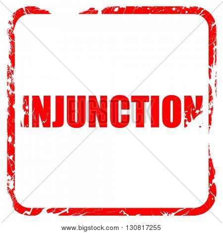 injunction, red rubber stamp with grunge edges
