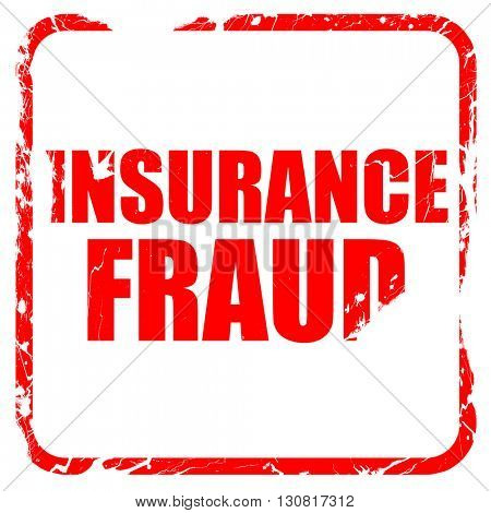 insurance fraud, red rubber stamp with grunge edges