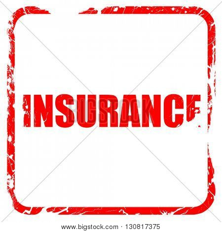 insurance, red rubber stamp with grunge edges
