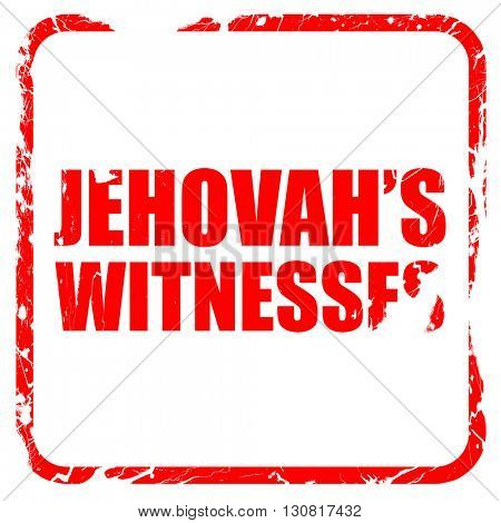 jehovah's witnesses, red rubber stamp with grunge edges