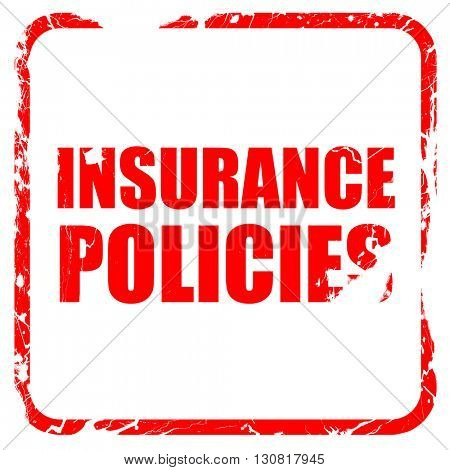 insurance policies, red rubber stamp with grunge edges