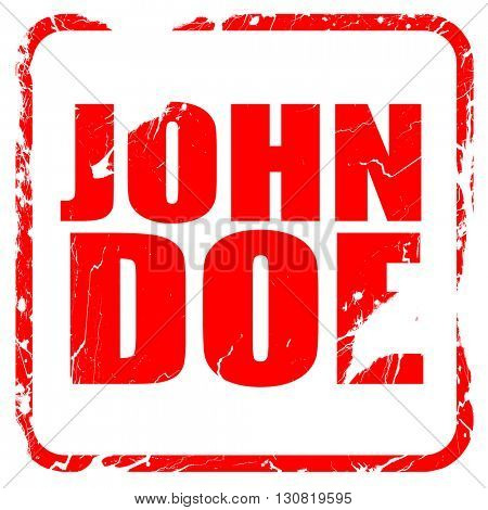 John doe, red rubber stamp with grunge edges