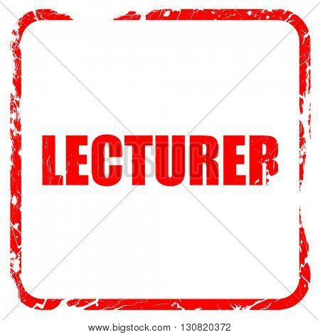 lecturer, red rubber stamp with grunge edges