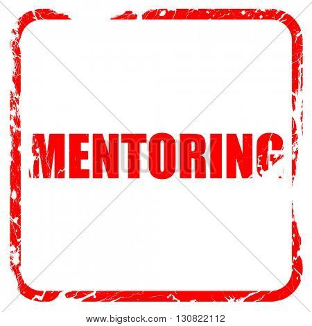 mentoring, red rubber stamp with grunge edges